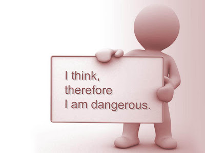 I Thinktherefore I Am Dangerous Funny Quote Quotespicturescom