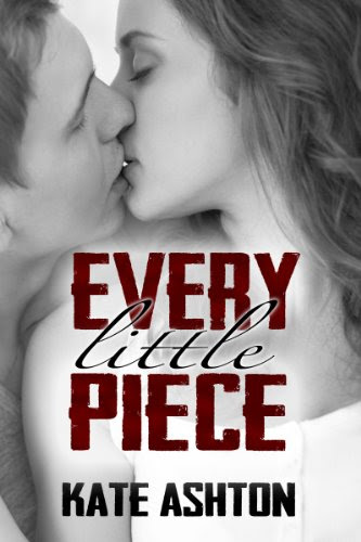 Every Little Piece by Kate Ashton