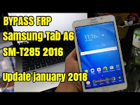 Bypass frp samsung tab a6 2016 sm-t285 remove verification google account update 2018