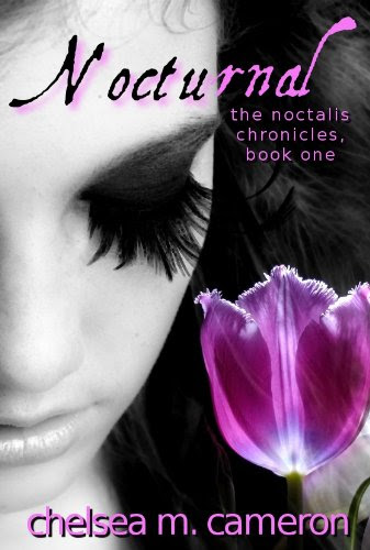 Nocturnal: The Noctalis Chronicles, Book 1 by Chelsea M. Cameron