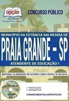 Apostila Concurso Município de Praia Grande 2018 | ATENDENTE DE EDUCAÇÃO I