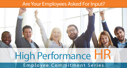 Are Your Employees Asked For Input? Employee Series | In HIS Name HR