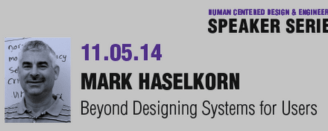 Beyond Designing Systems for Users | Human Centered Design & Engineering