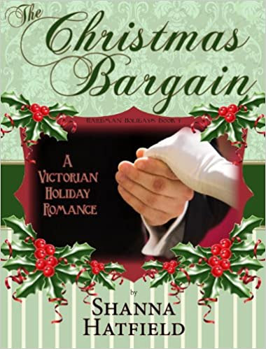 The Christmas Bargain: (A Victorian Holiday Romance) (Hardman Holidays Book 1)