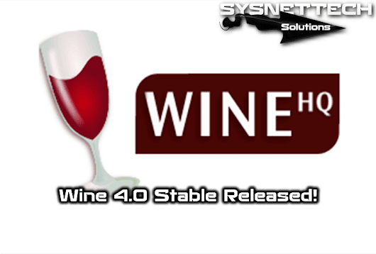 Wine 4.0 Stable Released! | SYSNETTECH Solutions