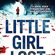 Little Girl Lost by Carol Wyer #BookReview @bookouture @carolewyer