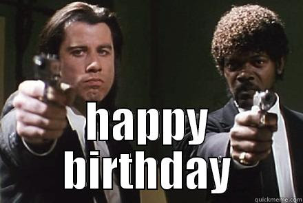Pulp Fiction Birthday Quickmeme