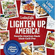 Cooking Light Lighten Up, America!: Favorite American Foods Made Guilt-Free: Allison Fishman Task: 9780848739591: Amazon.com: Books