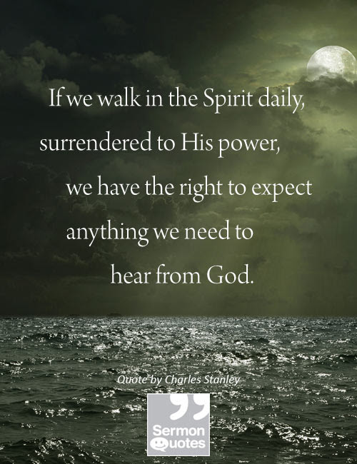 If we walk in the Spirit - SermonQuotes