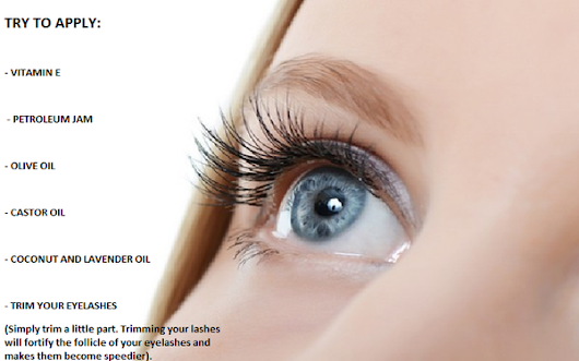 best home remedies that will grow longer and thicker eye lashes.