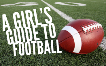 A Girl's Guide to Football - Lydi Out Loud