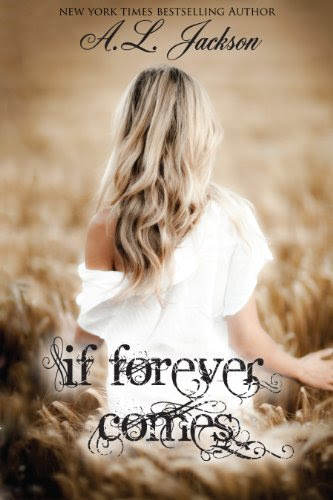 If Forever Comes (The Regret Series) by A.L. Jackson