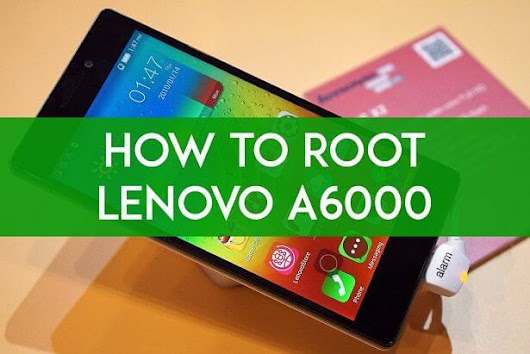 How To Install CWM & Root Lenovo A6000 Smartphone