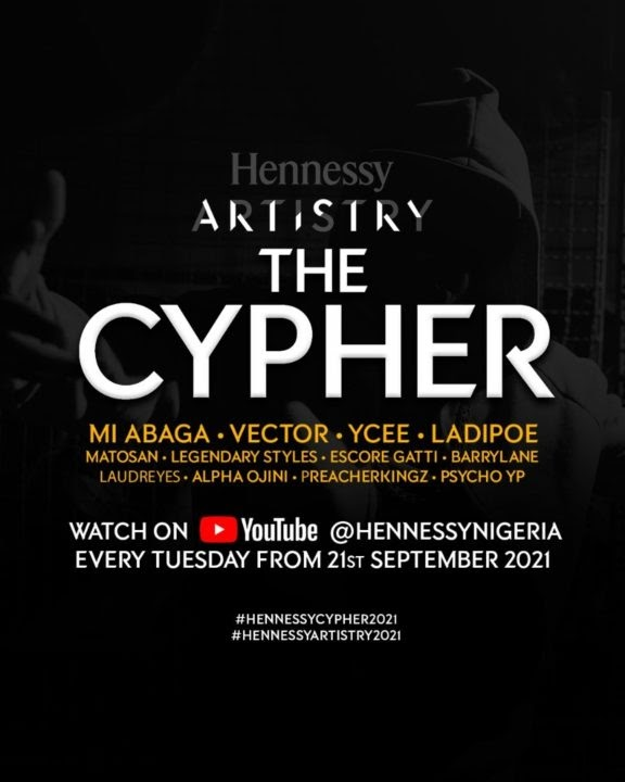 OFFICIAL: Hennessy Artistry Presents the Cyphers 2021