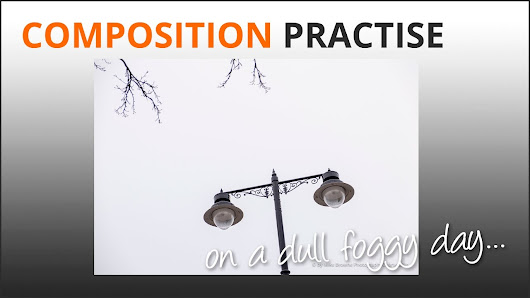 Photography Composition Tips - Practise in the fog - YouTube