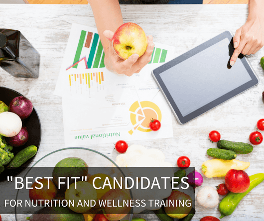 Who is the Best Fit for Nutrition and Wellness Training? - Wellspring School of Allied Health