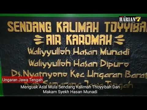 Napak Tilas Jejak Sendang Kalimah Thoyyibah Dan Makam Syekh Hasan Munadi di Ungaran