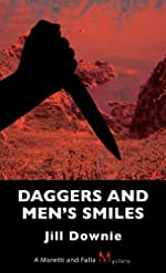 Daggers and Men's Smiles by Jill Downie