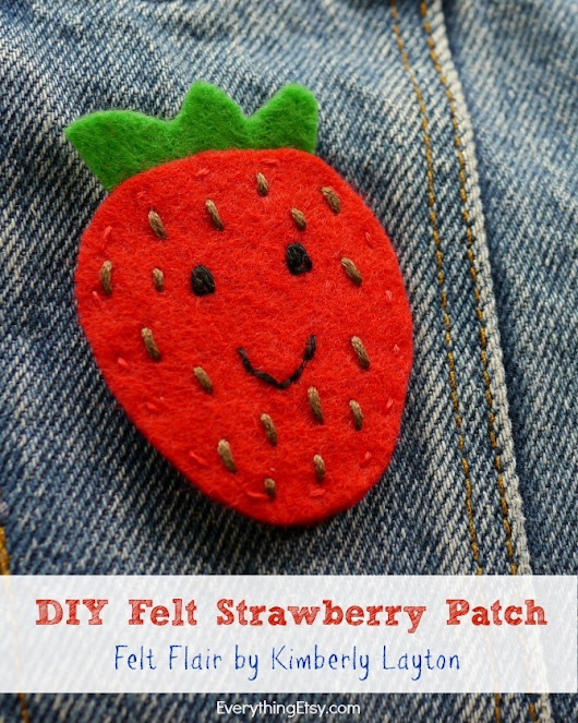 Felt Strawberry DIY Iron On Patch–Felt Flair for Your Jeans! - EverythingEtsy.com