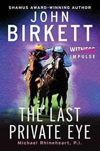 The Last Private Eye by John Birkett