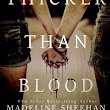 Review~ Thicker Than Blood ~ By  Madeline Sheehan, Claire C. Riley