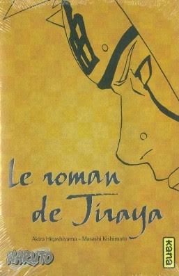 Couverture Le roman de Jiraya : Récits héroïques d'ermites shinobis