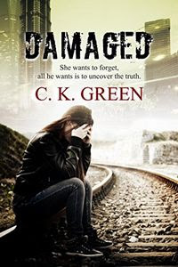 Damaged by C. K. Green
