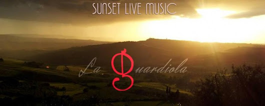 SUNSET LIVE MUSIC con Gjackzz Blues'n Rock@La Guardiola Wine & Food | Monticchiello di Pienza – In Toscana nel cuore della Val d'Orcia (Patrimonio UNESCO)