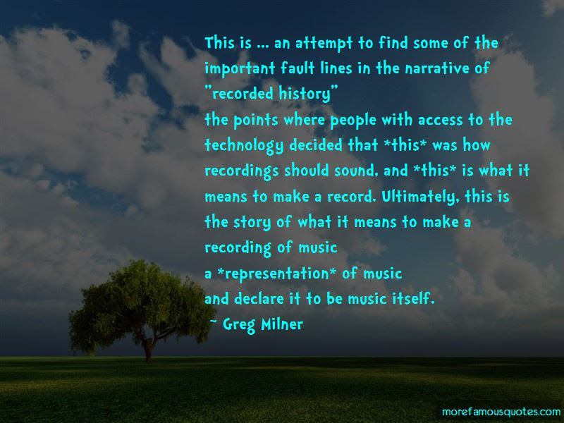 Greg Milner Quotes Top 2 Famous Quotes By Greg Milner