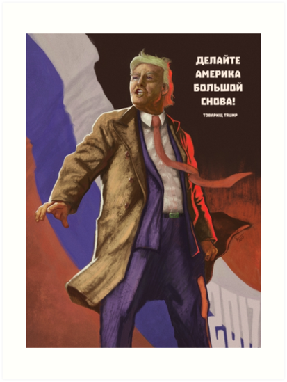 'Make America Great Again - Soviet Propaganda Style' Art Print by Thomas Gehrke