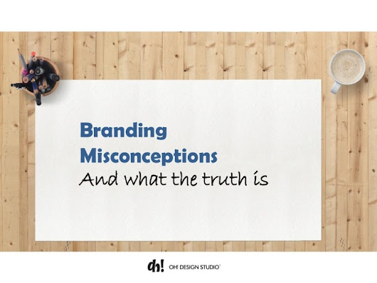 Business Branding Misconceptions