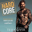 Audiobook Romance Review: Hard Core by Tess Oliver