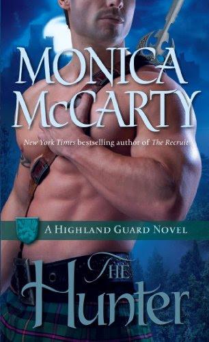 The Hunter: A Highland Guard Novel by Monica McCarty
