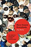 Here Comes Everybody: The Power of Organizing Without Organizations [Kindle Edition]