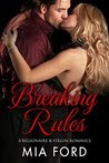 Breaking Rules: An Older Man Younger Woman Romance