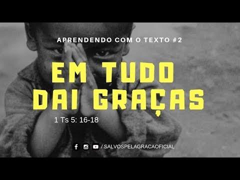 EM TUDO DAI GRAÇAS #001