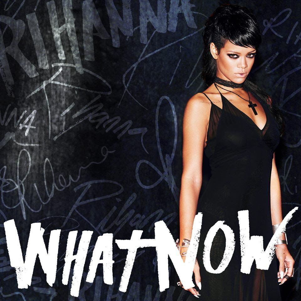 Rihanna : What Now (Single Cover) photo rihanna-what-now-artwork.jpeg