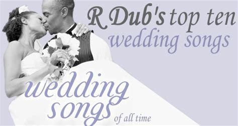Top 10 Wedding Songs of All Time ? slowjams.com