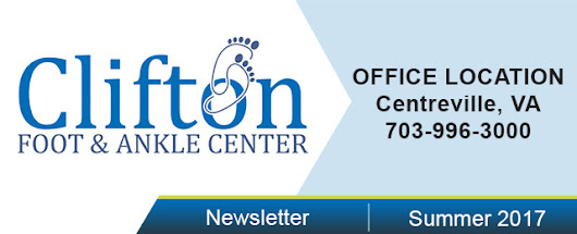 Clifton Foot and Ankle Center P.C - Summer 2017 Newsletter