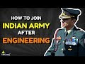 How To Join Indian Army After Graduation In Engineering