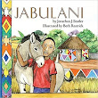 Review: Jabulani by Jonathan J. Stotler, Illustrated by Beth Restrick