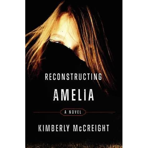 Reconstructing Amelia by Kimberly McCreight — Reviews, Discussion, Bookclubs, Lists