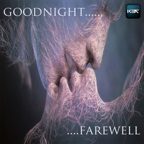 Goodnight, Farewell by K37