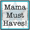 Mama Must Haves Button