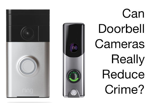 Doorbell Cameras Can Reduce Crime - Learn how much and see videos