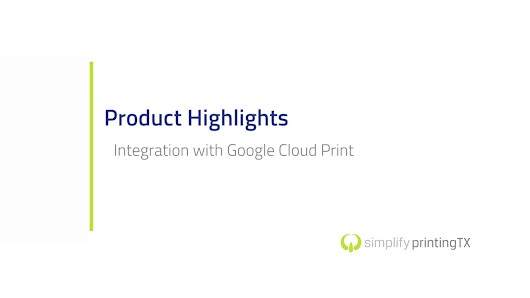 Simplify Printing TX Integration with Google Cloud Print