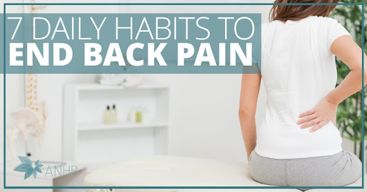 7 Daily Habits to End Back Pain | All Natural Home and Beauty