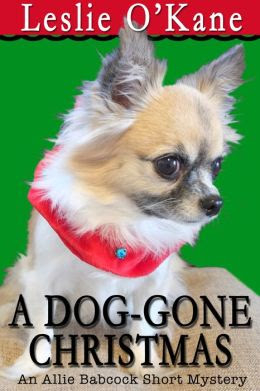 A DOG-GONE CHRISTMAS: Allie Babcock Short Story
