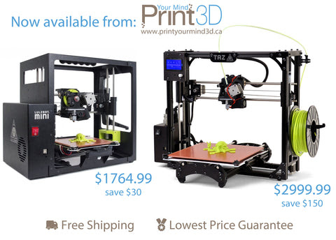 New Lulzbot 3D Printer Pricing - Lowest Price In Canada