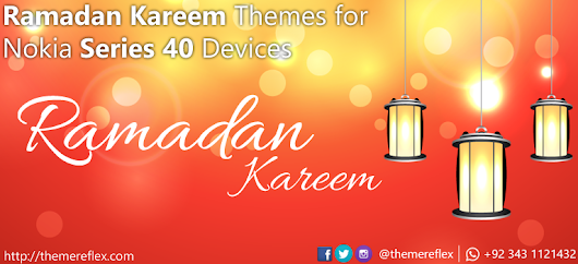Ramadan Kareem Themes for Nokia Series 40 Devices | ThemeReflex